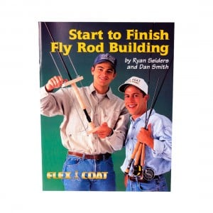 Flex Coat Start To Finish Fly Rod Building Book