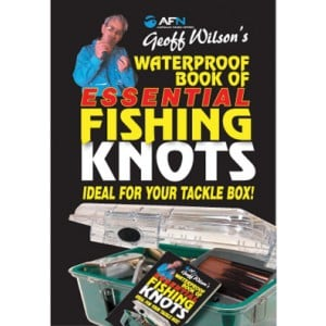AFN Geoff Wilsons Waterproof Book of Essential Fishing Knots