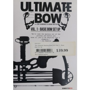 The Ultimate Hunting Bow DVD Part 1 - Basic Bow Set Up
