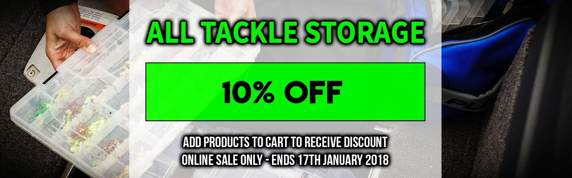 10% off Tackle Storage